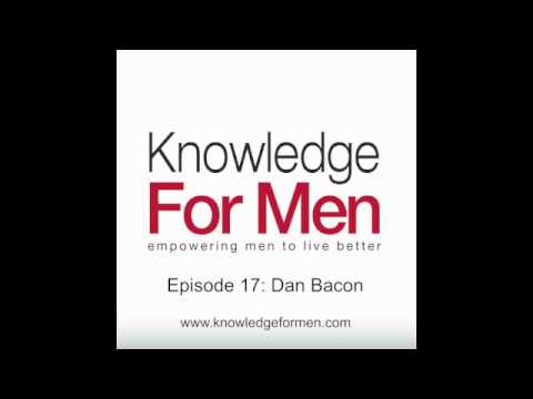 Dan Bacon: Be Awesome, Take Action and Get the Women You Want