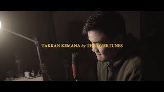 TheOvertunes - Takkan Kemana (COVER by MICHAEL ALDI K) [w/ Lyrics on Screen]