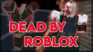 DEAD BY DAYLIGHT SUR ROBLOX - DEAD BY ROBLOX