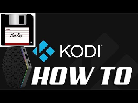 HOW TO: Backup AND Restore Your KODI Build - (into Your Android Box)