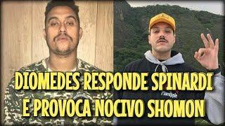 DIOMEDES RESPONDE SPINARDI, E PROVOCA NOCIVO SHOMON (LIGADOS NO RAP #13)