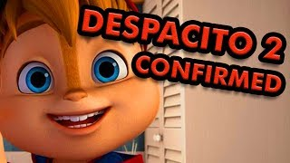 DESPACITO 2 CONFIRMED - Alvin and the Chipmunks and a bunch of other memes