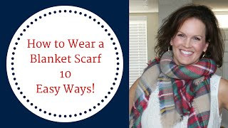 How To Wear a Blanket Scarf 10 Easy Ways!