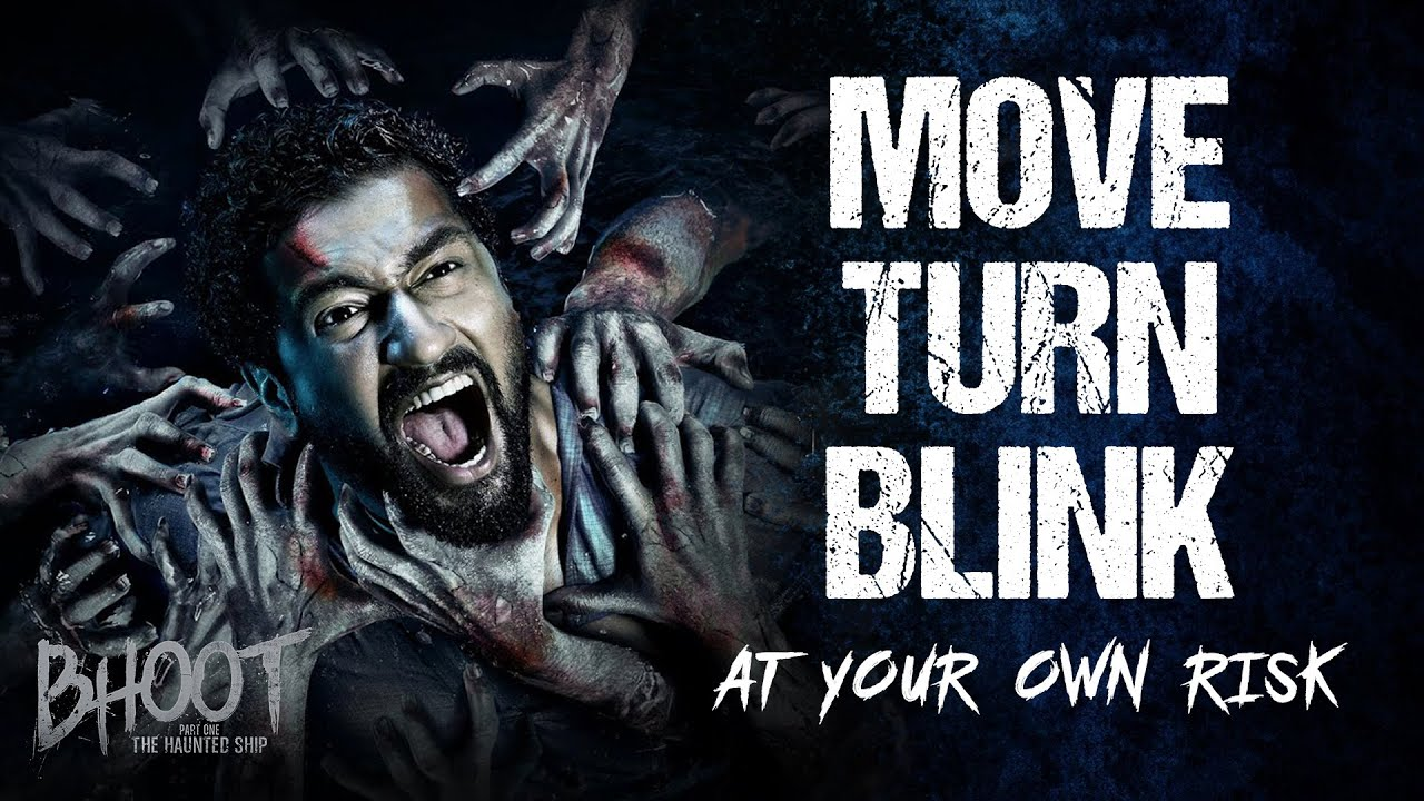 MOVE, TURN & BLINK at your own risk! Bhoot: The Haunted Ship | Vicky Kaushal