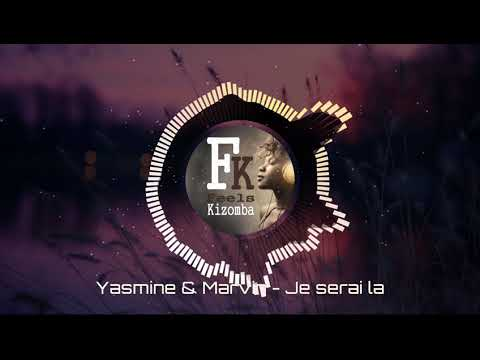 Yasmine & Marvin - Je serai la (2017)