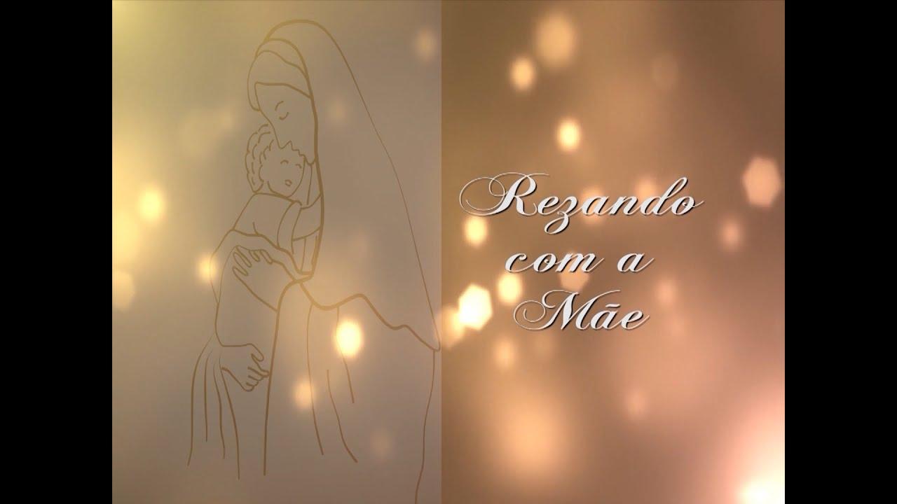 PROGRAMA REZANDO COM A MÃE  30 06 2020