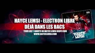 HAYCE LEMSI   Mafiosa feat  Lacrim Electron Libre   2014 HD