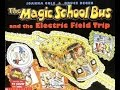 The Magic School Bus & the Electric Field Trip book