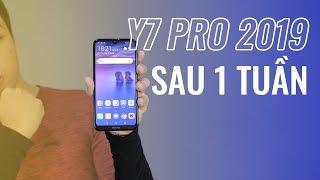 Huawei Y7 Pro 2019: Lưu ý sau 1 tuần sử dụng