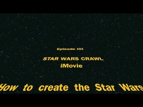 How to create the Star Wars opening crawl - iMovie