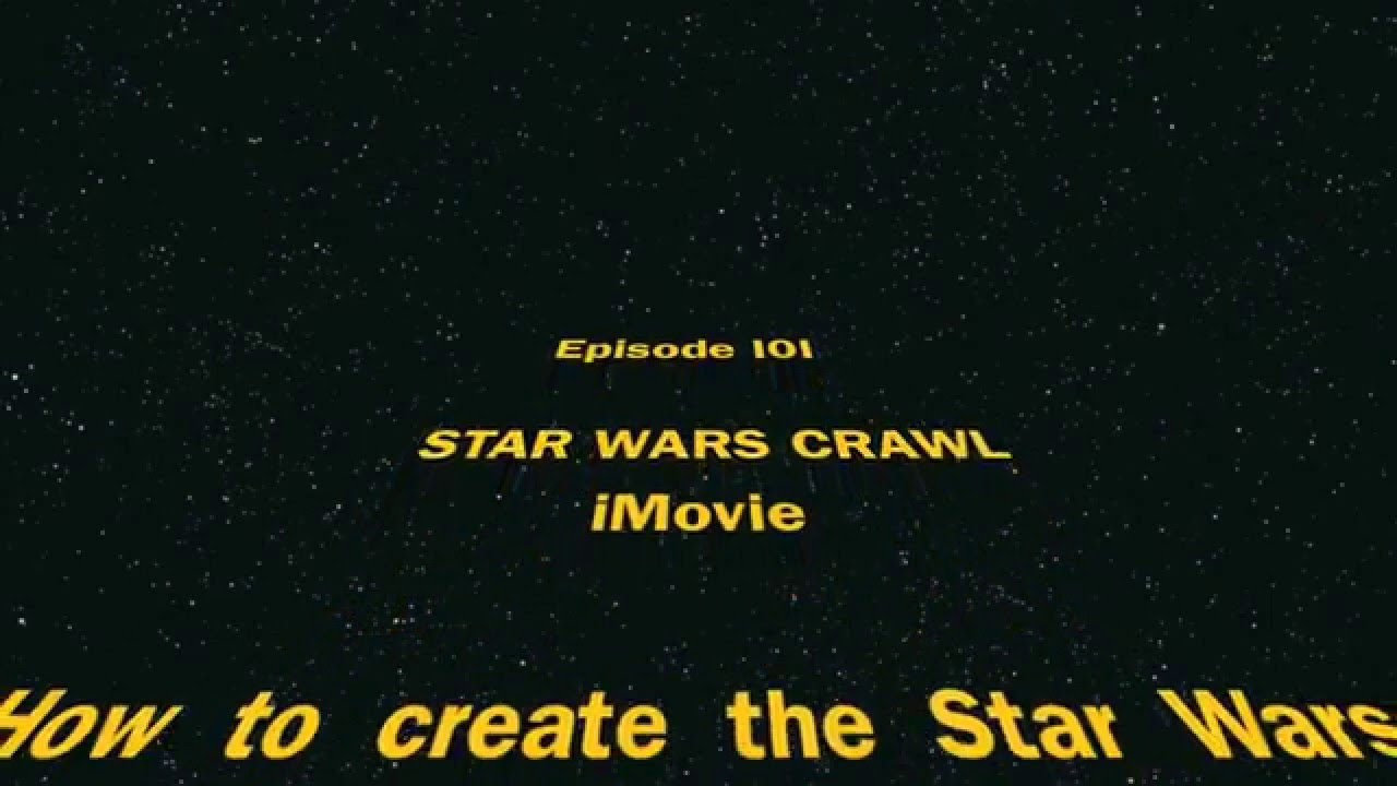 How to create the Star Wars opening crawl - iMovie - YouTube
