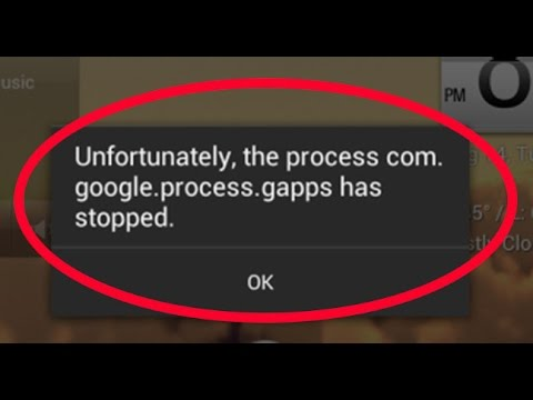 how to fix unfortunately the process com google process gapps has stopped