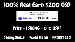 Earn $200 USD 100% Real | Price - 1 SHENG = 0.10 USDT |  Sheng.Global - Fixed Rates - PROBIT IEO