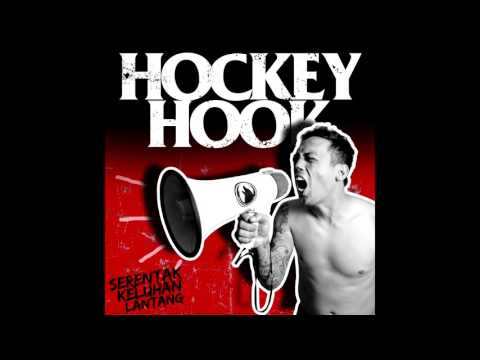 Hockey Hook - Serentak Keluhan Lantang (feat Hardy Taring)