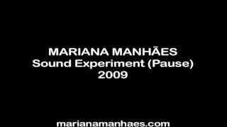 Baixar Artwork by Mariana Manhães | Sound Experiment (Pause) | 2009