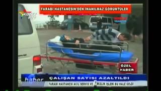 Farabi Hastanesi'nde Acil Servis Skandalı