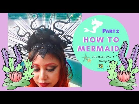 How To Mermaid - Episode 2: How to Mermaid Crown