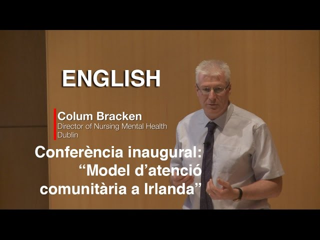 IV Congrés Català d'Infermeria de Salut Mental - (ENGLISH) COLUM BRACKEN