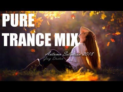 ♫ Greg Dusten - Autumn Selection 2018 (Trance Pure Best Mix,Uplifting,Tech,Vocal,Progressive,)