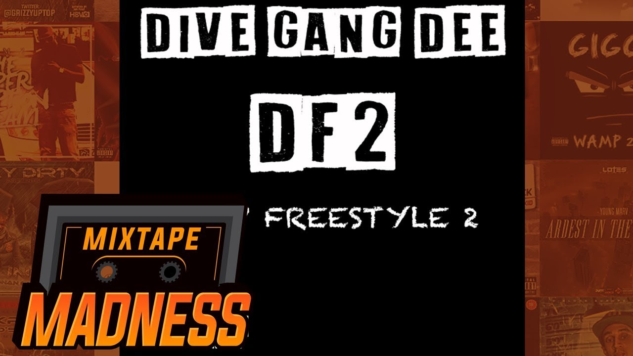 DiveGang Dee - Drip Freestyle 2 | @MixtapeMadness