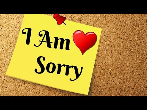 Sorry Video Message ( I Am Sorry Video ) - Short Status