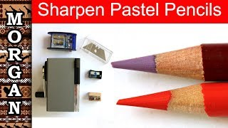 How to sharpen pastel pencils - Pastel pencils for beginners - Jason Morgan wildlife art