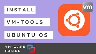 Install VMWare Tools For Ubuntu OS