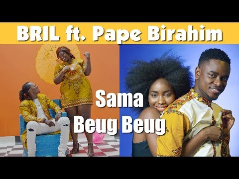 Bril Fight 4 - Sama Beug Beug ft. Pape Birahim (Clip Officiel)
