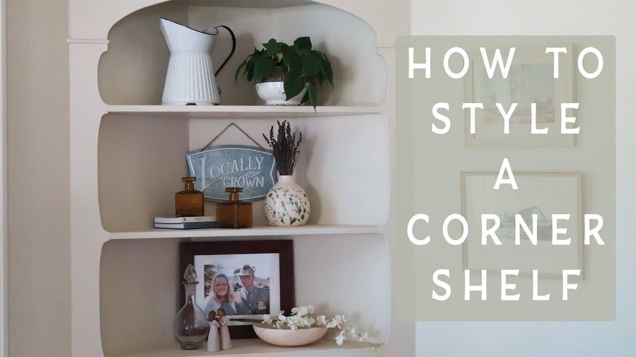 How To Style A Corner Shelf