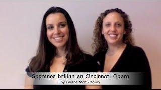Sopranos Brillan en Cincinnati Opera 2009