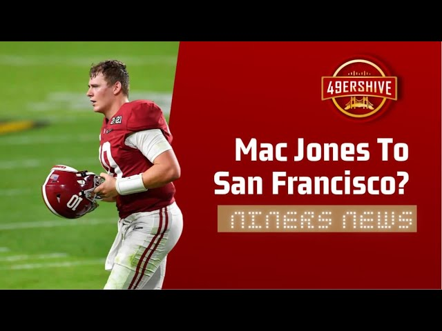 Why is the 'Mac Jones to San Francisco' Narrative Being Pushed So Hard?