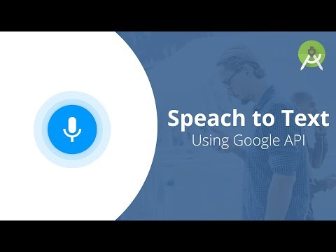 Speach To Text Using Google API | Android Studio