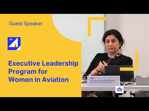 IATA Training | Executive Leadership Program for Women in Aviation | Guest Speaker Interview