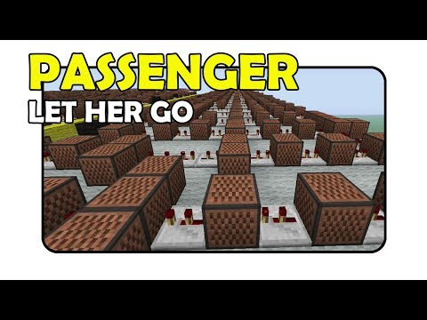 "Passenger ""Let Her Go"" - Minecraft Xbox 