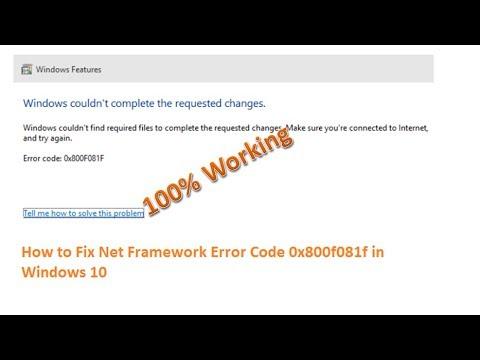 How To Fix Error Code 0X800F081F Windows 10