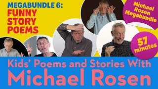 Funny Story Poems | Poetry Megabundle 6 | Kids' Poems and Stories with Michael Rosen