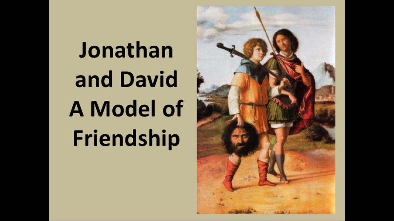 jonathan and david a model of friendship youtube