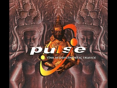 Pulse  (This Is Pysychedelic Trance) {Full Compilation}