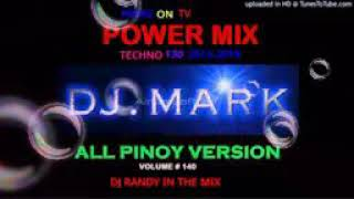 POWER mix: DJ MARK ALL PINOY VERSION