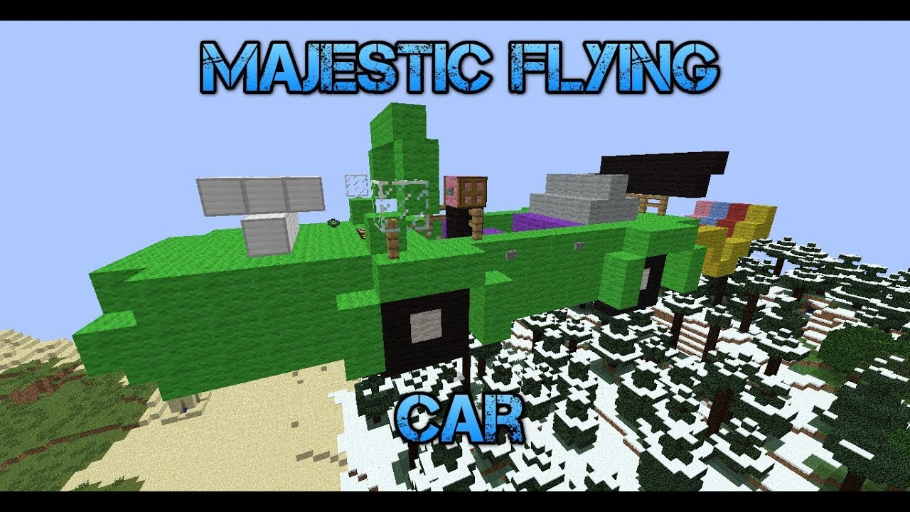 how to make a flying car in minecraft