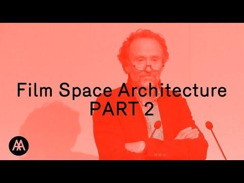 film,-space,-architecture-(part2/3)
