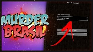 ✔ MINECRAFT   SERVIDOR DE MURDER BRASILEIRO!! ◖STUX◗