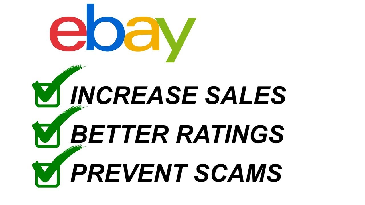 ULTIMATE EBAY SELLING GUIDE - INCREASE SALES, GAIN POSITIVE FEEDBACK FAST, REDUCE SCAMS 2019 TIPS