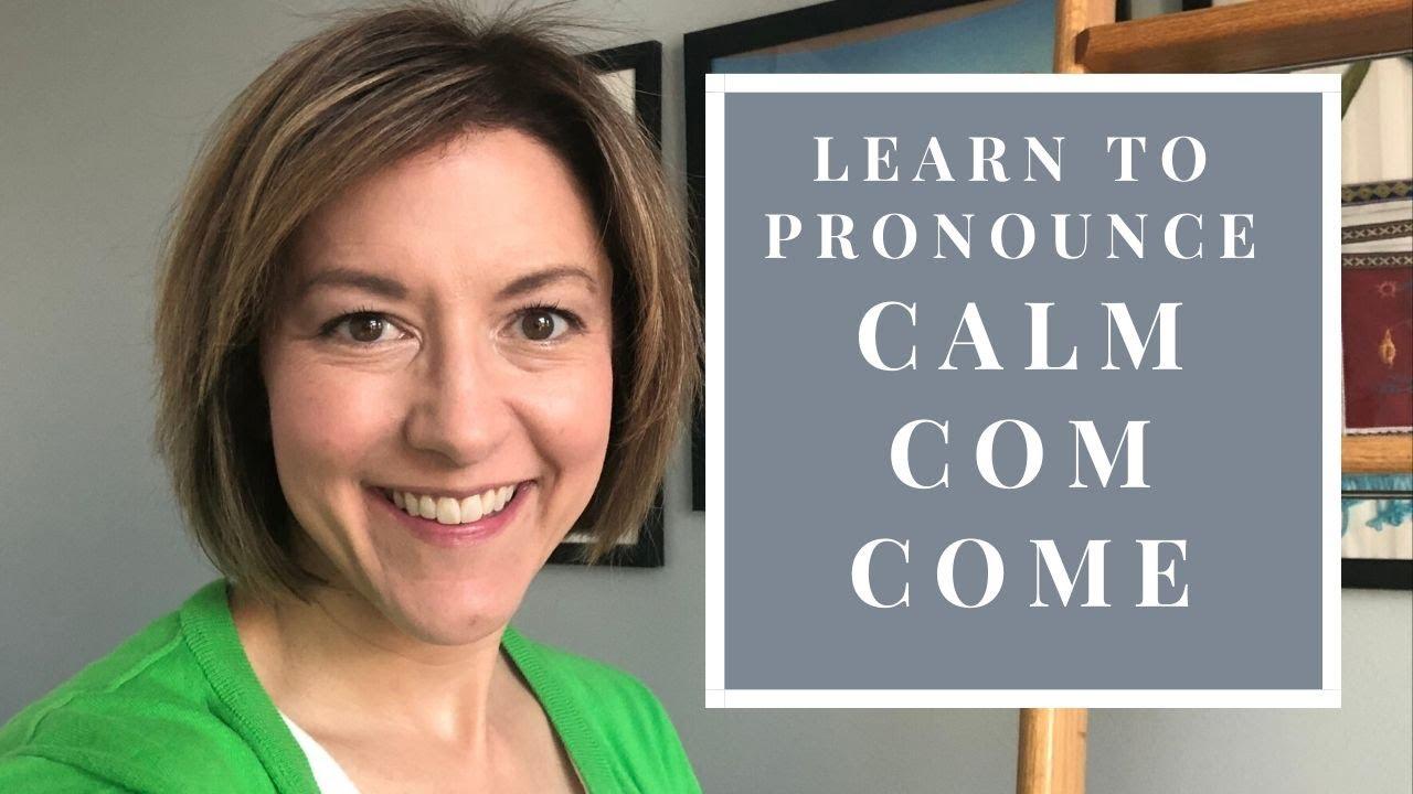 How to Pronounce CALM, COM, COME - English Pronunciation Lesson