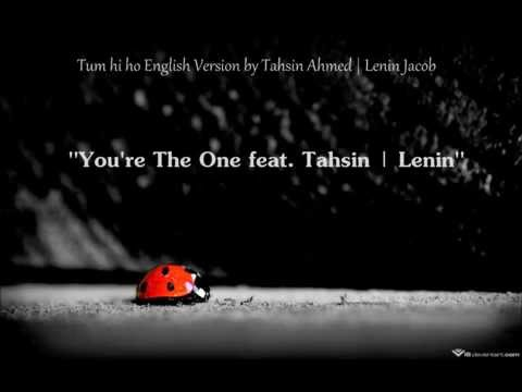Tum Hi Ho English Version by Lenin Jacob | Viral on Youtube, Whatsapp and Facebook.