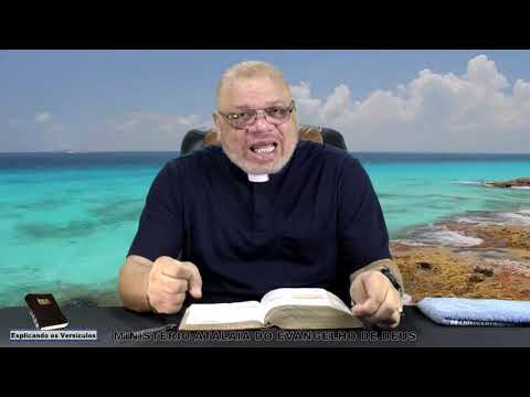 Explicando os versículos  - 68 - Ministério Atalaia de Deus