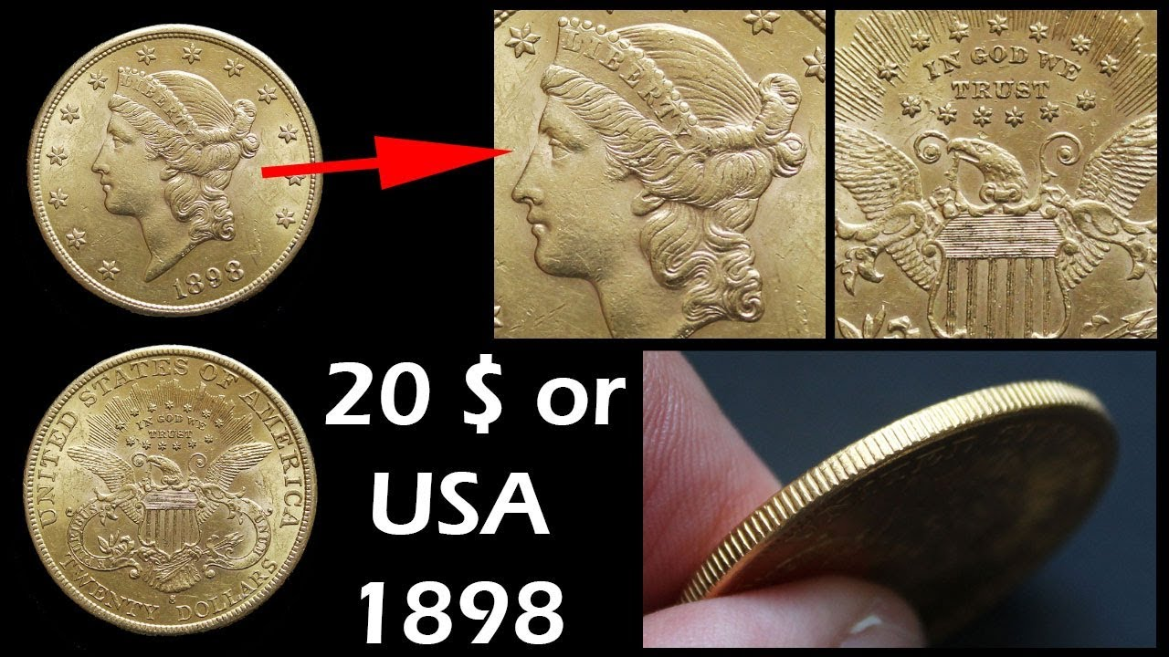 Piece Or 20 Dollars Usa 1898 S Youtube