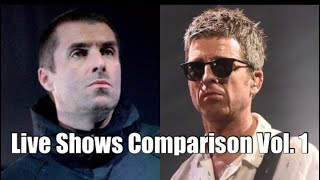 Liam vs. Noel Gallagher: Live Shows Comparison Vol. 1 (Updated)