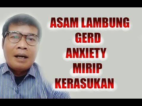 ASAM LAMBUNG, GERD DAN ANXIETY ITU MIRIP KESURUPAN BAGIAN 2