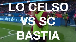 Lo Celso (PSG) vs SC Bastia (2017)